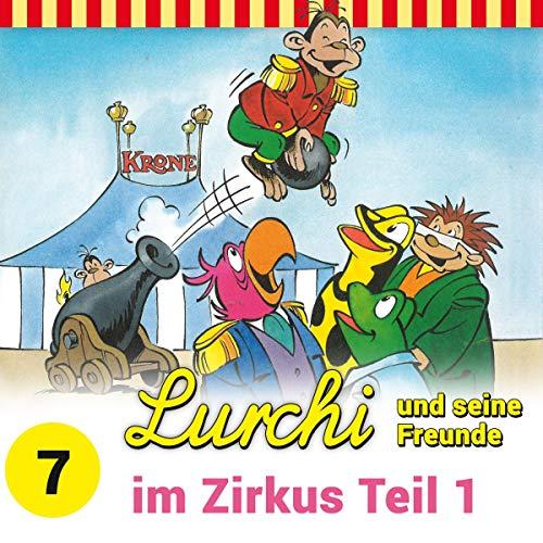 Lurchi und seine Freunde im Zirkus 1 Titelbild