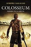 Colosseum: Sangre en la arena (Planeta Internacional)