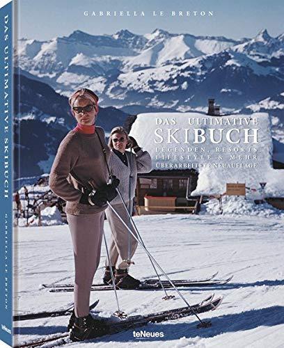 Das ultimative Skibuch: Legenden...