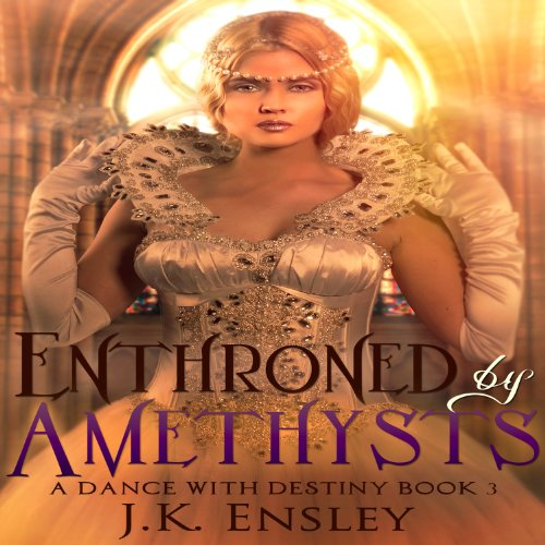 Enthroned by Amethysts audiobook cover art