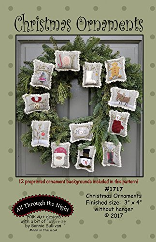 Christmas Ornaments Applique Patterns by Bonnie Sullivan from All Through the Night #1717 Includes pre-printed background fabric 3' x 4'