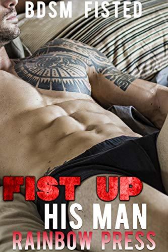 Fist Up His Man (BDSM Book 7) (English Edition)