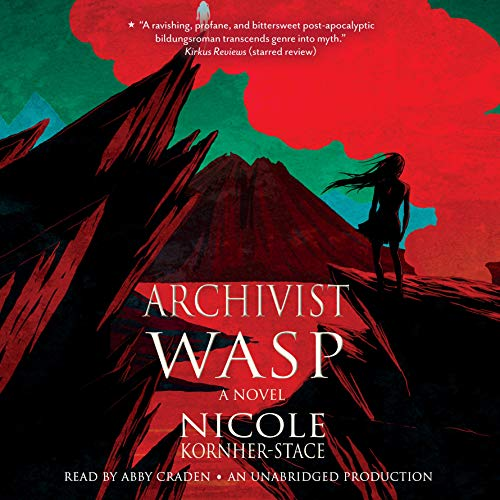 Archivist Wasp     A Novel              Written by:                                                                                                                                 Nicole Kornher-Stace                               Narrated by:                                                                                                                                 Abby Craden                      Length: 10 hrs and 53 mins     Not rated yet     Overall 0.0
