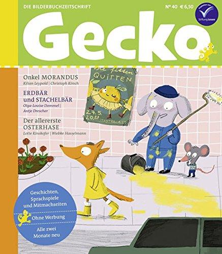 Gecko Kinderzeitschrift Band 40: Die Bilderbuch-Zeitschrift