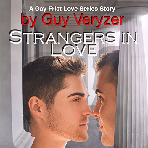 Strangers in Love: A Gay First Love Series Story Titelbild