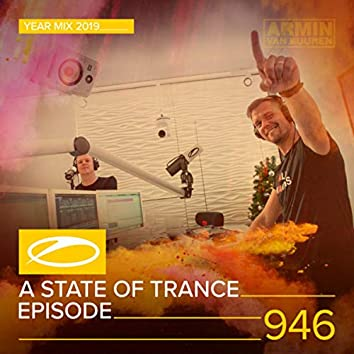 ASOT 946 - A State Of Trance Episode 946 (A State Of Trance Year Mix 2019)