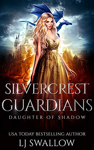 Silvercrest Guardians (Daughter of Shadow Book 2) (English Edition)