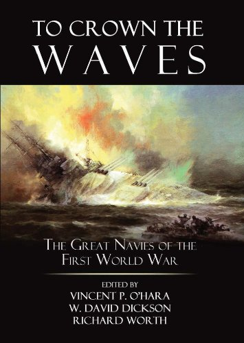 To Crown the Waves: The Great Navies of the First World War (English Edition)