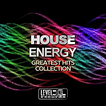House Energy (Greatest Hits Collection)