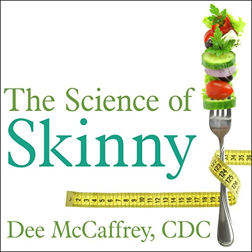 The Science of Skinny audiobook cover art