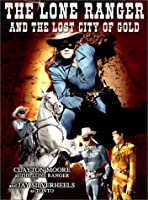 Lone Ranger & Lost City of Gold [DVD]