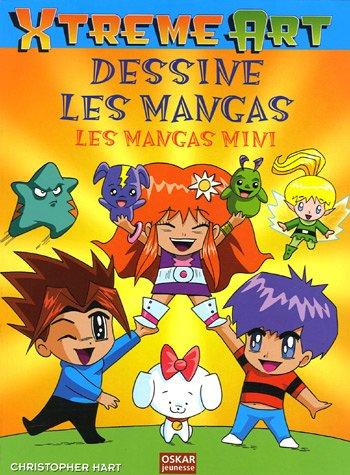 Dessine les mangas : Les mangas mini