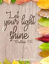 Let Your Light Shine - Matthew 1:16: 2019-2021 3 Year Monthly Yearly Planner with Bible Quotes