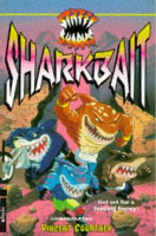 'Street Sharks': Shark Bait