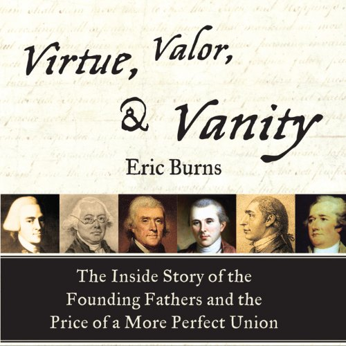 Virtue, Valor, and Vanity audiobook cover art