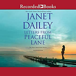 Letters from Peaceful Lane                   Written by:                                                                                                                                 Janet Dailey                               Narrated by:                                                                                                                                 Jack Garrett                      Length: 8 hrs and 8 mins     Not rated yet     Overall 0.0
