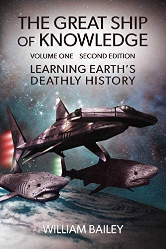 The Great Ship of Knowledge Learning Earth s Deathly History Parts 1 3 Complete Volume 1 A Virtual product image