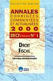 Droit Fiscal DECF n° 1 Annales corrigées et commentées. Edition 2000