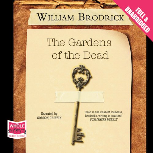 The Gardens of the Dead: Father Anselm Series, Book 2 cover art