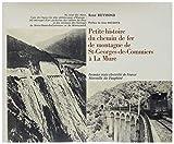 Petite histoire du chemin de fer de montagne de St Georges de Commiers à la Mure