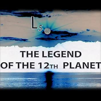 The Legend of the 12th Planet