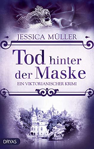 Tod hinter der Maske: Ein viktorianischer Krimi (Baker Street Bibliothek)