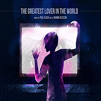 The Greatest Lover in the World