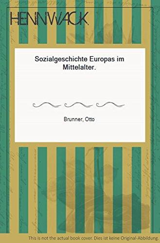 Sozialgeschichte Europas im Mittelalter
