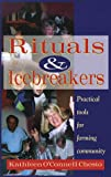 Rituals & Icebreakers: Practical Tools for Forming Community