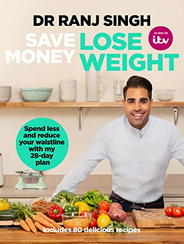 Save Money Lose Weight: Spend Less and Reduce Your Waistline with My 28-day Plan