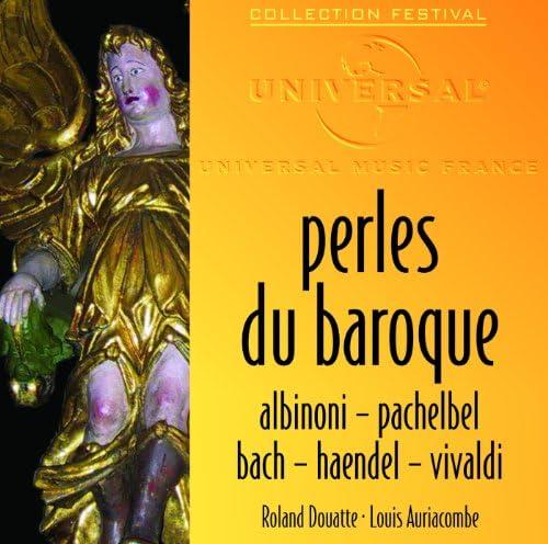 Collegium Musicum De Paris, Orchestre De Chambre De Toulouse, Roland Douatte & Louis Auriacombe