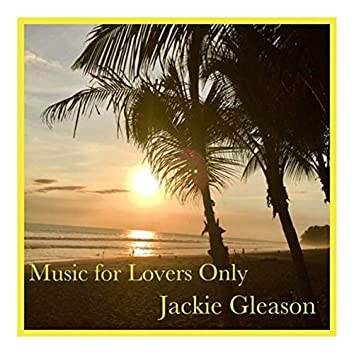 Music for Lovers Only