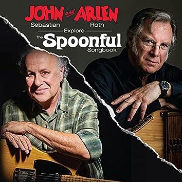 John Sebastian and Arlen Roth Explore the Spoonful Songbook