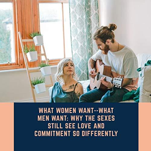 Couverture de What Women Want - What Men Want