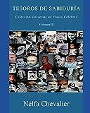 TESOROS DE SABIDURÍA Volumen III: Colección Universal de Frases Célebres