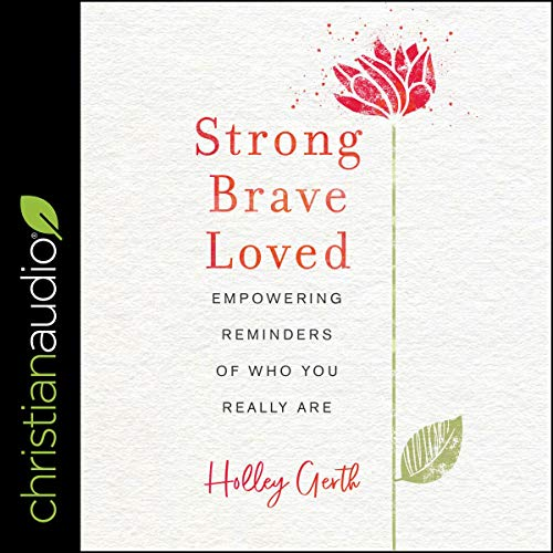 Strong, Brave, Loved audiobook cover art