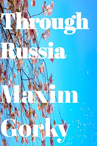 Through Russia (Annotated) (English Edition)