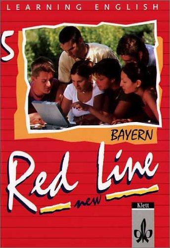 Red Line NEW 5. Ausgabe Bayern: Schülerbuch Band 5 (Red Line NEW. Ausgabe für Bayern ab 1999)