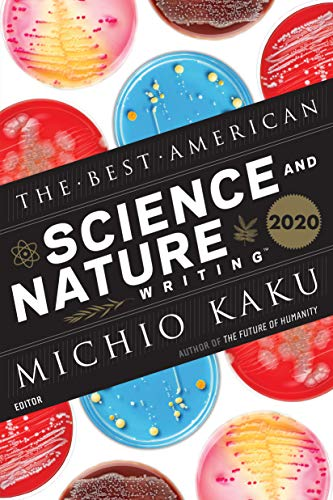 The Best American Science and Nature Writing 2020 (The Best American Series ®)