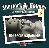 Sir Arthur Conan Doyle: Die sechs Napoleons