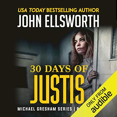 30 Days of Justis audiobook cover art