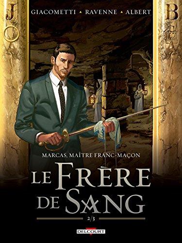 Marcas, maître franc-maçon T04: Le frère de sang 2/3