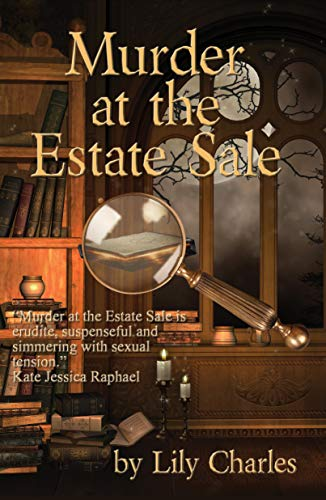 Murder at the Estate Sale: A MOLLY & EMMA BOOKSELLER ADVENTURE (The Molly & Emma Booksellers Series Book 1) by [Lily Charles]
