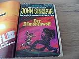 Geisterjäger John Sinclair 1. Auflage Band 118 Der Dämonenwolf, Bastei Roman-Heft