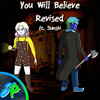 You Will Believe Revised (Remix Cover)