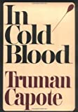 In Cold Blood (Modern Library 100 Best Nonfiction Books)