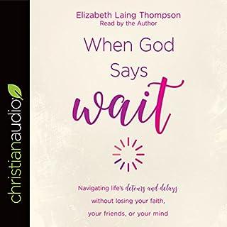 "When God Says ""Wait"" cover art"