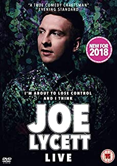 I'm About To Lose Control And I Think Joe Lycett Live