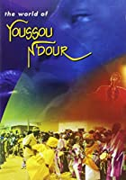 World of Youssou N'Dour [DVD] [Import]