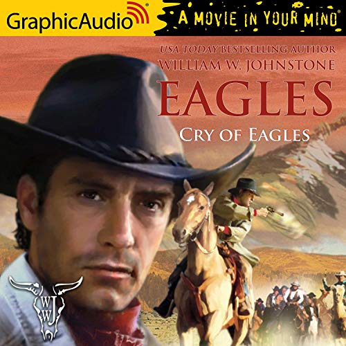 Cry of Eagles [Dramatized Adaptation] cover art